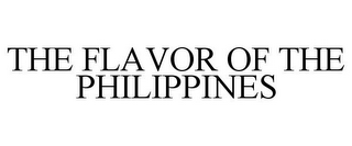 mark for THE FLAVOR OF THE PHILIPPINES, trademark #85198902