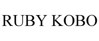 mark for RUBY KOBO, trademark #85199625