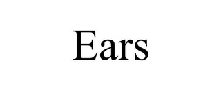 mark for EARS, trademark #85200459