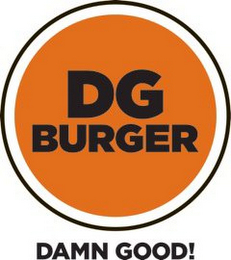 mark for DG BURGER DAMN GOOD!, trademark #85200637