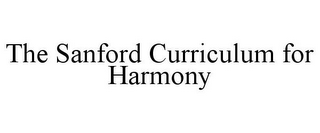 mark for THE SANFORD CURRICULUM FOR HARMONY, trademark #85202067