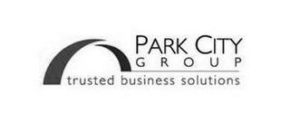 mark for PARK CITY GROUP TRUSTED BUSINESS SOLUTIONS, trademark #85202642