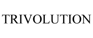 mark for TRIVOLUTION, trademark #85202856