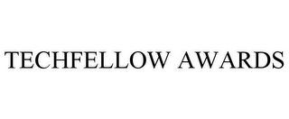 mark for TECHFELLOW AWARDS, trademark #85204767