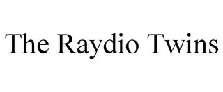 mark for THE RAYDIO TWINS, trademark #85207174