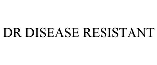 mark for DR DISEASE RESISTANT, trademark #85207322