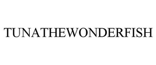 mark for TUNATHEWONDERFISH, trademark #85208332