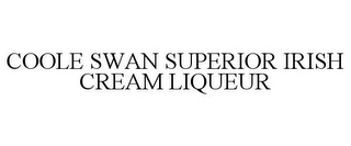 mark for COOLE SWAN SUPERIOR IRISH CREAM LIQUEUR, trademark #85208347