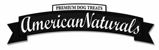 mark for AMERICANNATURALS PREMIUM DOG TREATS, trademark #85209646