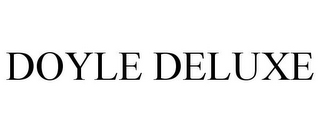 mark for DOYLE DELUXE, trademark #85211243