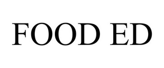 mark for FOOD ED, trademark #85216260