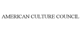 mark for AMERICAN CULTURE COUNCIL, trademark #85216820