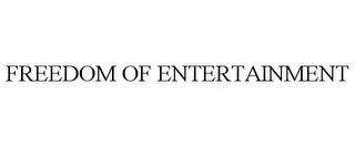 mark for FREEDOM OF ENTERTAINMENT, trademark #85217422