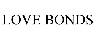 mark for LOVE BONDS, trademark #85218069