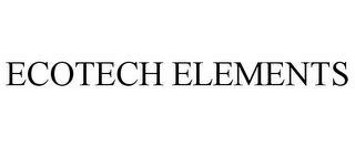 mark for ECOTECH ELEMENTS, trademark #85218712
