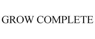 mark for GROW COMPLETE, trademark #85223301