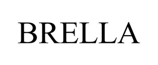 mark for BRELLA, trademark #85224737