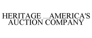 mark for HERITAGE ...AMERICA'S AUCTION COMPANY, trademark #85227985