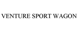 mark for VENTURE SPORT WAGON, trademark #85230952