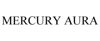 mark for MERCURY AURA, trademark #85230964