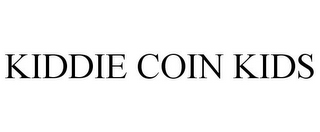 mark for KIDDIE COIN KIDS, trademark #85231781