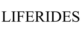 mark for LIFERIDES, trademark #85234212