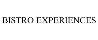 mark for BISTRO EXPERIENCES, trademark #85236909