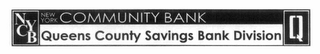 mark for NYCB NEW YORK COMMUNITY BANK QUEENS COUNTY SAVINGS BANK DIVISION Q, trademark #85238865