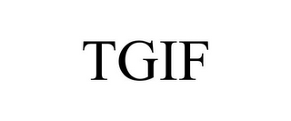 mark for TGIF, trademark #85239882