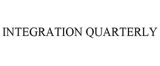 mark for INTEGRATION QUARTERLY, trademark #85239952