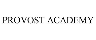 mark for PROVOST ACADEMY, trademark #85241710