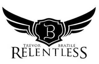 mark for B TREVOR BRAZILE RELENTLESS, trademark #85242764