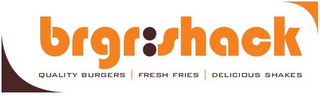 mark for BRGR:SHACK QUALITY BURGERS | FRESH FRIES | DELICIOUS SHAKES, trademark #85244254