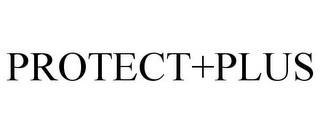 mark for PROTECT+PLUS, trademark #85245842