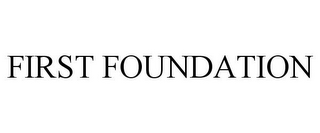 mark for FIRST FOUNDATION, trademark #85246836