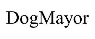 mark for DOGMAYOR, trademark #85247035