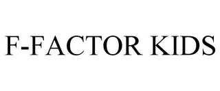 mark for F-FACTOR KIDS, trademark #85248687