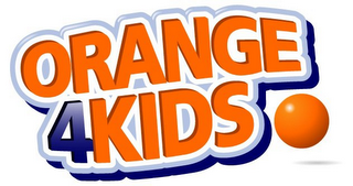 mark for ORANGE 4KIDS, trademark #85249241