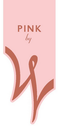 mark for PINK BY W, trademark #85250828