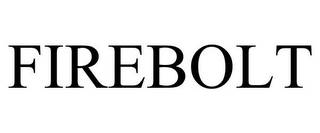 mark for FIREBOLT, trademark #85251153