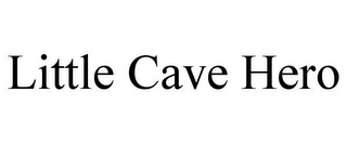 mark for LITTLE CAVE HERO, trademark #85251726