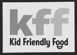 mark for KFF KID FRIENDLY FOOD, trademark #85251779