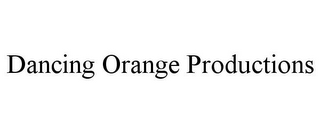 mark for DANCING ORANGE PRODUCTIONS, trademark #85252557
