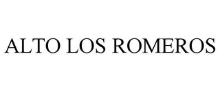 mark for ALTO LOS ROMEROS, trademark #85255486