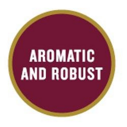 mark for AROMATIC AND ROBUST, trademark #85256825