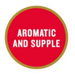 mark for AROMATIC AND SUPPLE, trademark #85256844