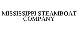 mark for MISSISSIPPI STEAMBOAT COMPANY, trademark #85256945