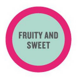 mark for FRUITY AND SWEET, trademark #85257093