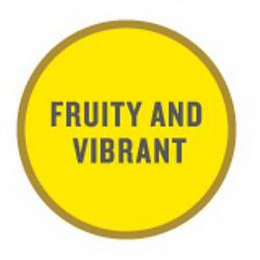 mark for FRUITY AND VIBRANT, trademark #85257330