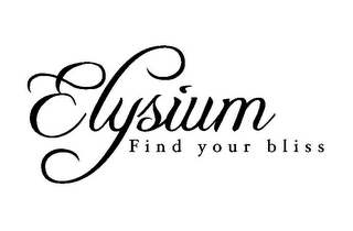 mark for ELYSIUM FIND YOUR BLISS, trademark #85257920